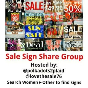 Other - @polkadots2plaid go sign in - sale sign group 1/17